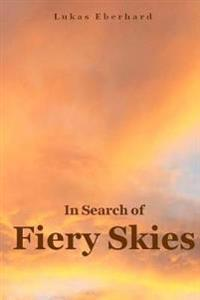 In Search of Fiery Skies