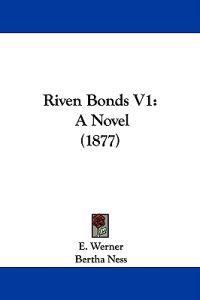 Riven Bonds