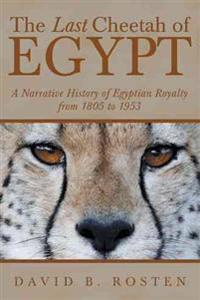 The Last Cheetah of Egypt