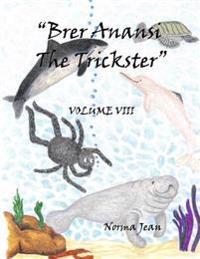 Brer Anansi the Trickster