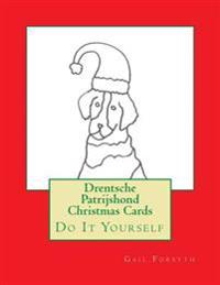 Drentsche Patrijshond Christmas Cards: Do It Yourself