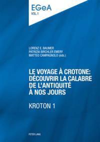 Le Voyage a Crotone