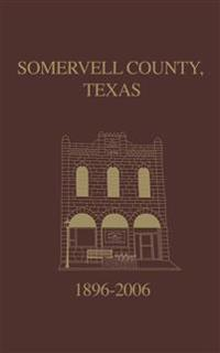 Somervell County, Texas Pictorial History