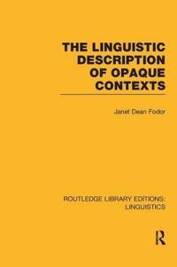The Linguistic Description of Opaque Contexts