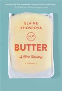 Butter: A Rich History