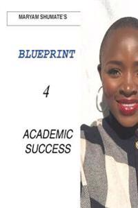 Maryam Shumate's Blueprint for Academic Success
