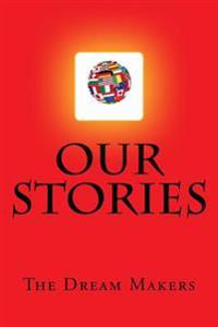 Our Stories: Volume I