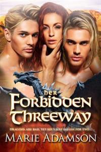 Her Forbidden Threeway: A Dragon Shifter Romance
