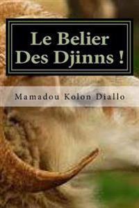 Le Belier Des Djinns !