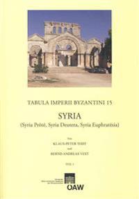 Syria (Syria Prote, Syria Deutera, Syria Euphratesia)