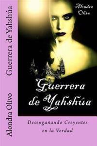 Guerrera de Yahshua