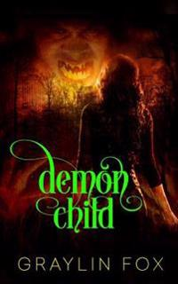 Demon Child: An Arcane Court Short Story