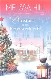 Christmas at the Heartbreak Cafe