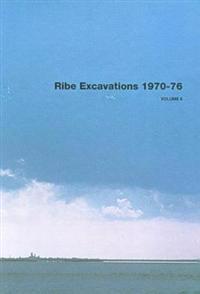 Ribe Excavations 1970-76, Volume 6