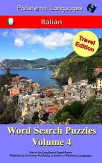 Parleremo Languages Word Search Puzzles Travel Edition Italian - Volume 4