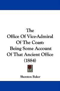 The Office of Vice-admiral of the Coast