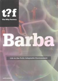 Barba - Life in the Fully Adaptable Environment