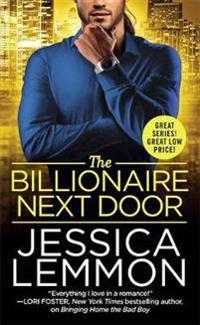 The Billionaire Next Door - Jessica Lemmon - pocket (9781455566587)     Bokhandel
