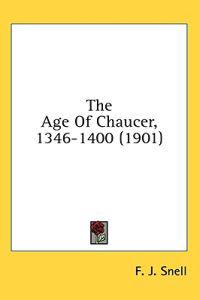 The Age of Chaucer, 1346-1400