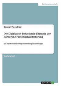 Dialektisch-Behaviorale Therapie Der Borderline-Personlichkeitsstorung
