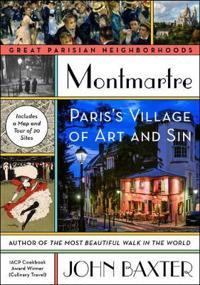 Montmartre: Paris's Village of Art and Sin