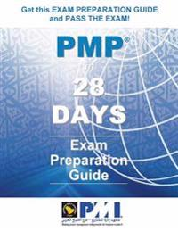 Pmp(r) in 28 Days - Full Color Edition: Exam Preparation Guide