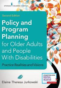 Policy and Program Planning for Older Adults and People with Disabilities