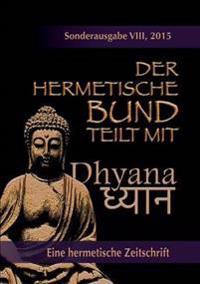 Der hermetische Bund teilt mit: Sonderausgabe Nr. VIII
