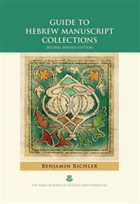 Guide to Hebrew Manuscript Collections