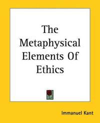 Metaphysical Elements Of Ethics