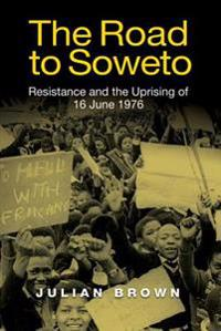 The Road to Soweto