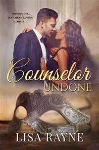 Counselor Undone