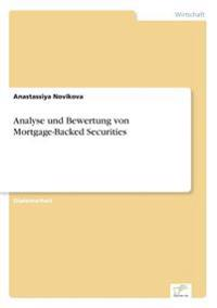 Analyse Und Bewertung Von Mortgage-Backed Securities