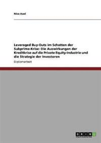 Leveraged Buy-Outs Im Schatten Der Subprime-Krise