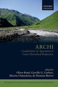Archi: Complexities of Agreement in Cross-Theoretical Perspective
