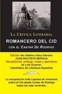 Romancero del Cid Con El Cantar de Rodrigo; Coleccion La Critica Literaria Por El Celebre Critico Literario Juan Bautista Bergua, Ediciones Ibericas