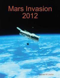 Mars Invasion 2012