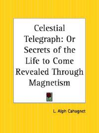 Celestial Telegraph