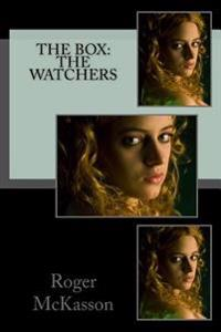 The Box: The Watchers
