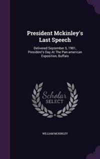President McKinley's Last Speech