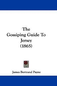 The Gossiping Guide To Jersey (1865)