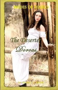 Brides of Diablo: The Deserter - Dorcas