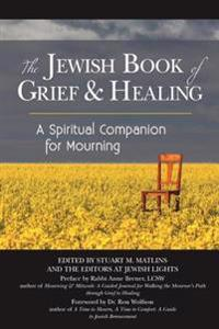 The Jewish Book of Grief & Healing