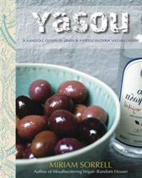 Yasou - a magical fusion of greek & middle eastern vegan cuisine