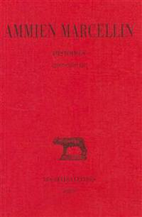 Ammien Marcellin, Histoires: Livres XVII-XIX