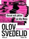 Hassel och jakten på lilla Mona : Roland Hassel-noveller