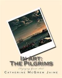 In Art: The Pilgrims