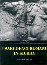 Sarcofagi Romani in Sicilia