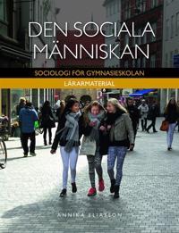 Den sociala människan Lärarpaket - Digitalt + Tryckt - Sociologi för gymnasieskolan
