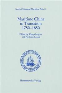 Maritime China in Transition 1750-1850